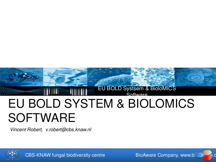 EU BOLD Systsem & BioloMICS                                                SoftwareEU BOLD SYSTEM & BIOLOMICSSOFTWAREVince...