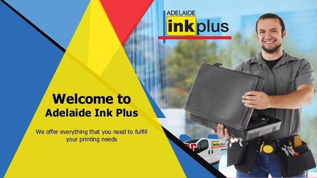 Welcome to Adelaide Ink Plus We offer everything that you need to fulfill your printing needs