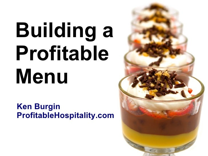 Building a Profitable Menu Ken Burgin ProfitableHospitality.com
