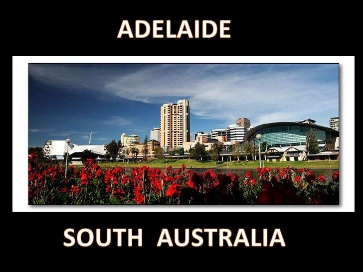 ADELAIDE<br />SOUTH  AUSTRALIA<br />
