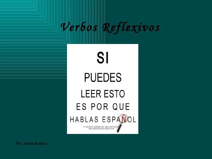 Verbos Reflexivos Por Adela Kodra