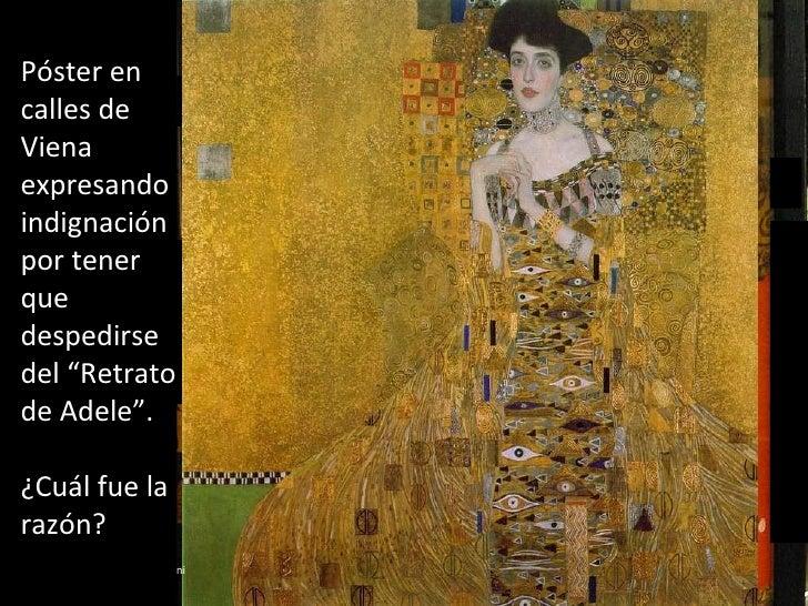 Música: Solo de piano por Aldo Ciccolini Gymnopédie Nº1 (Erik Satie) Retrato de Adele Bloch-Bauer I  por Gustav Klimt, 190...