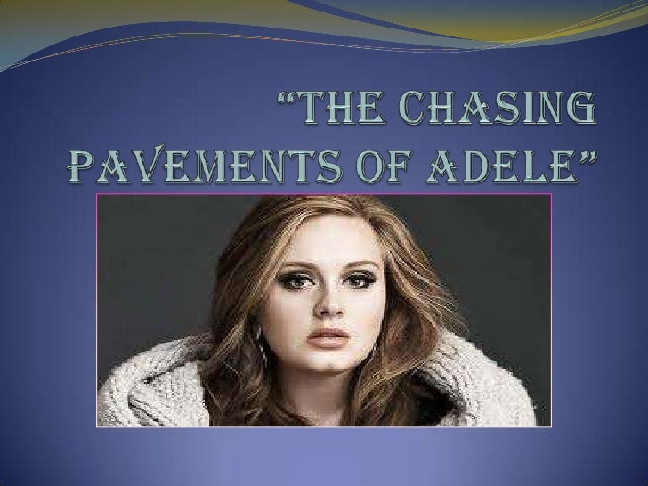 Adele Laurie Blue Adkins              May 5, 1988English singer-songwriter and musician
