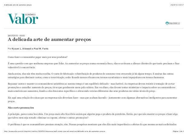 26/07/13 10:57A delicada arte de aumentar preços Página 1 de 4http://www.valor.com.br/imprimir/noticia/3208702/impresso/wa...