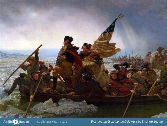 Washington Crossing the Delaware by EmanuelLeutze