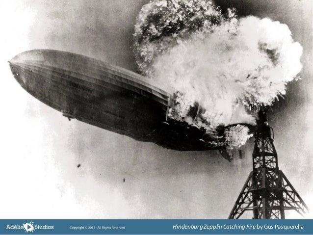 Hindenburg Zepplin Catching Fire by Gus Pasquerella