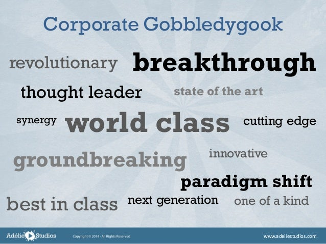 Corporate Gobbledygook revolutionary synergy thought leader innovative state of the art cutting edge world class next gene...