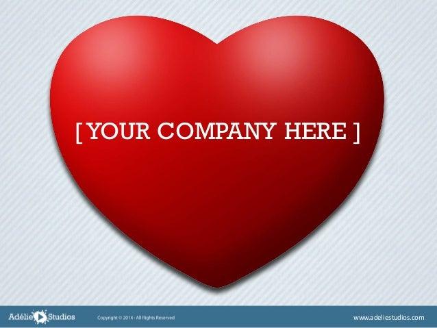 [ YOUR COMPANY HERE ] www.adeliestudios.com