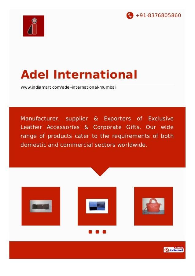 +91-8376805860 Adel International www.indiamart.com/adel-international-mumbai Manufacturer, supplier & Exporters of Exclus...