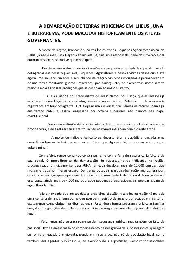 A DEMARCAÇÃO DE TERRAS INDIGENAS EM ILHEUS , UNA E BUERAREMA, PODE MACULAR HISTORICAMENTE OS ATUAIS GOVERNANTES. A morte d...