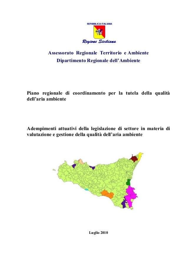 Assessorato Regionale Territorio e Ambiente Dipartimento Regionale dell'Ambiente Piano regionale di coordinamento per la t...