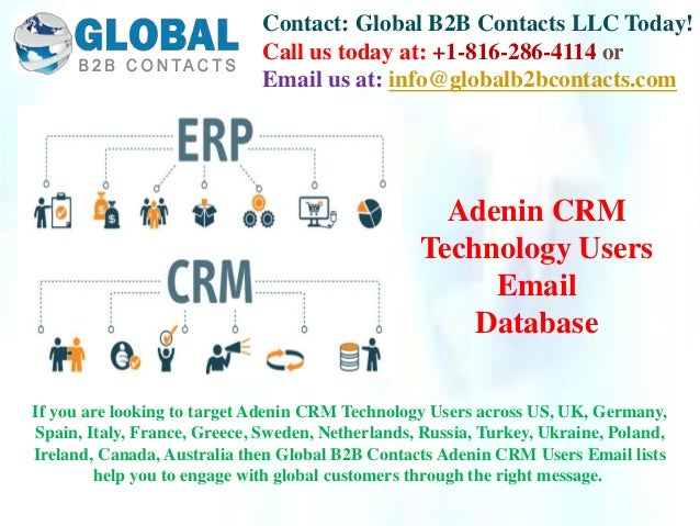 Contact: Global B2B Contacts LLC Today! Call us today at: +1-816-286-4114 or Email us at: info@globalb2bcontacts.com If yo...