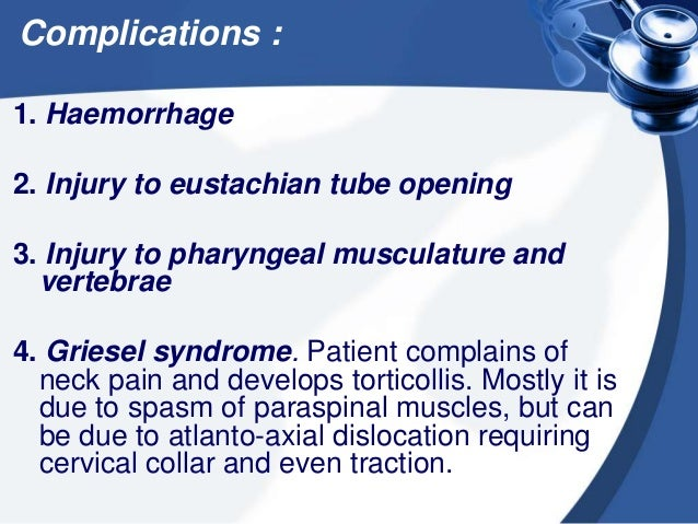 5. Nasopharyngeal stenosis 6. Recurrence