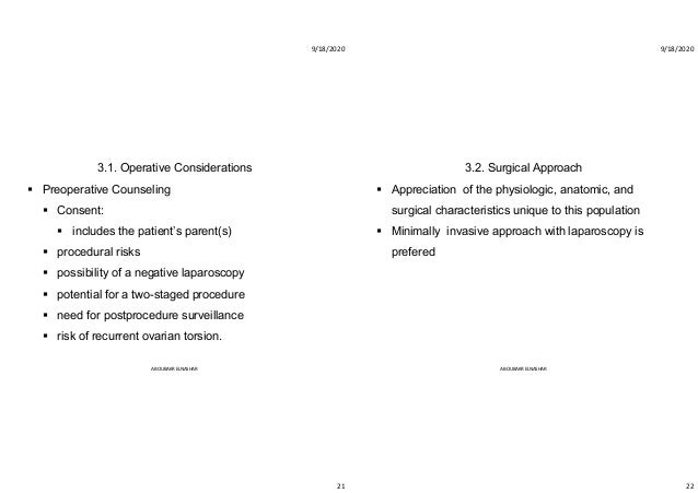 9/18/2020 21 3.1. Operative Considerations  Preoperative Counseling  Consent:  includes the patient's parent(s)  proce...