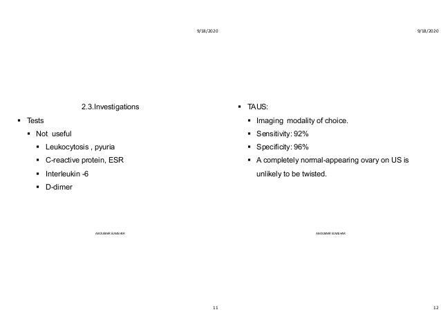 9/18/2020 11 2.3.Investigations  Tests  Not useful  Leukocytosis , pyuria  C-reactive protein, ESR  Interleukin -6  ...