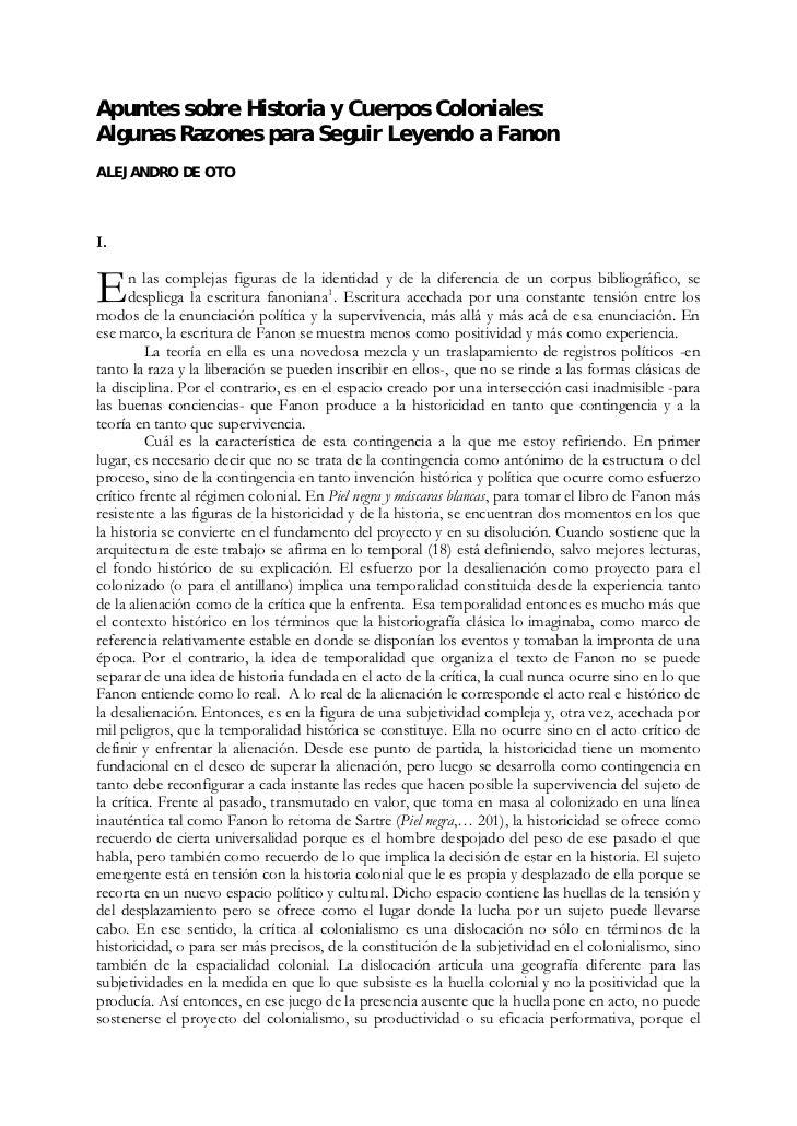 Apuntes sobre Historia y Cuerpos Coloniales:Algunas Razones para Seguir Leyendo a FanonALEJANDRO DE OTOI.E     n las compl...