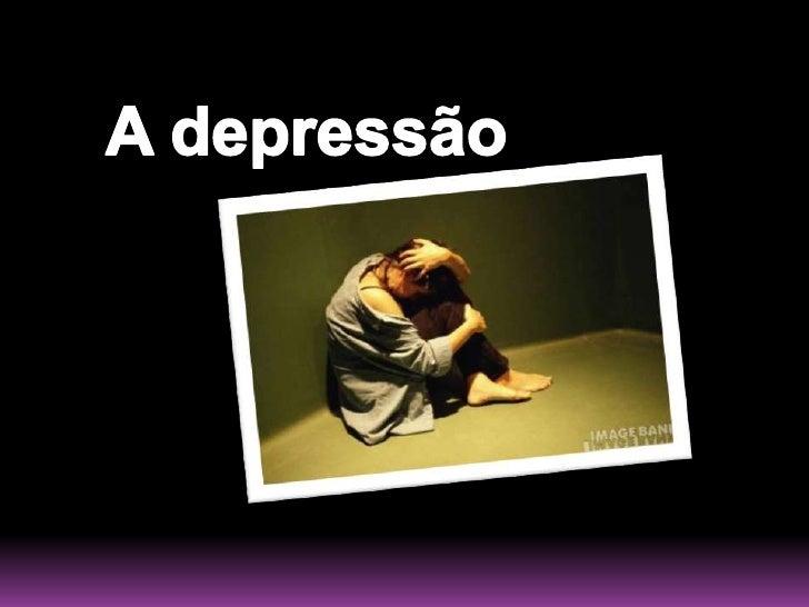 A depressão<br />