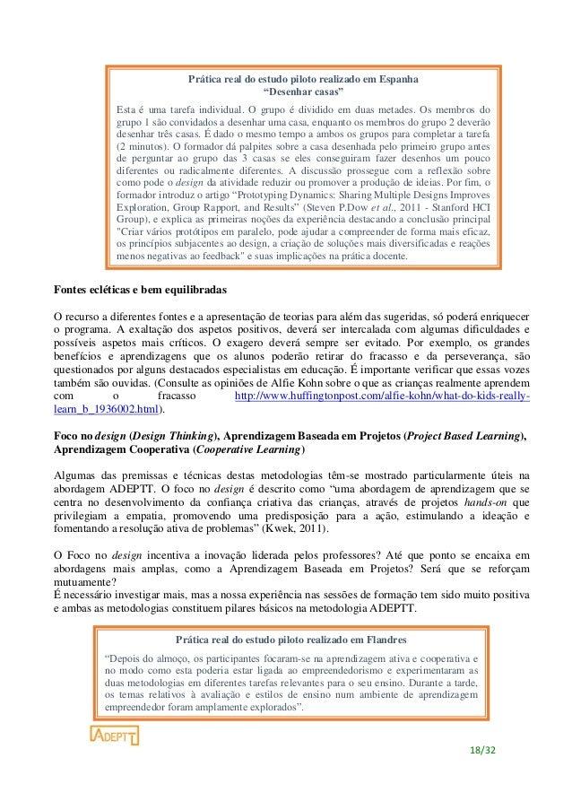 18/32 Fontes ecléticas e bem equilibradas O recurso a diferentes fontes e a apresentação de teorias para além das sugerida...
