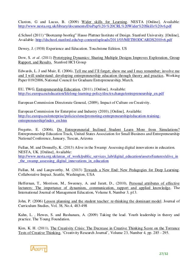 27/32 Claxton, G and Lucas, B. (2009) Wider skills for Learning. NESTA [Online], Available: http://www.nesta.org.uk/librar...