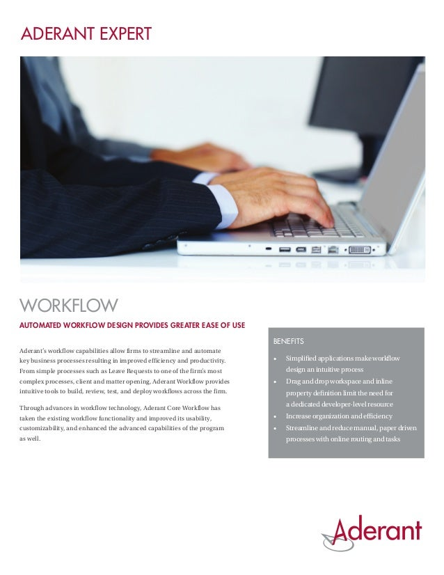 Aderant ExpertWorkflowAutomated workflow design provides greater ease of use                                              ...