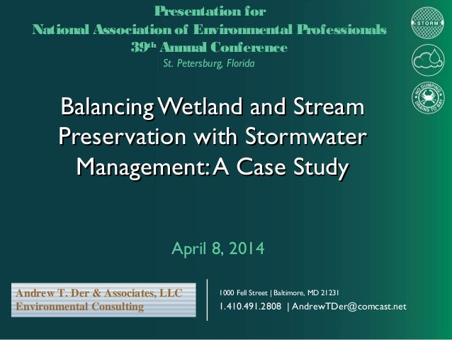 Balancing Wetland and StreamBalancing Wetland and Stream Preservation with StormwaterPreservation with Stormwater Manageme...