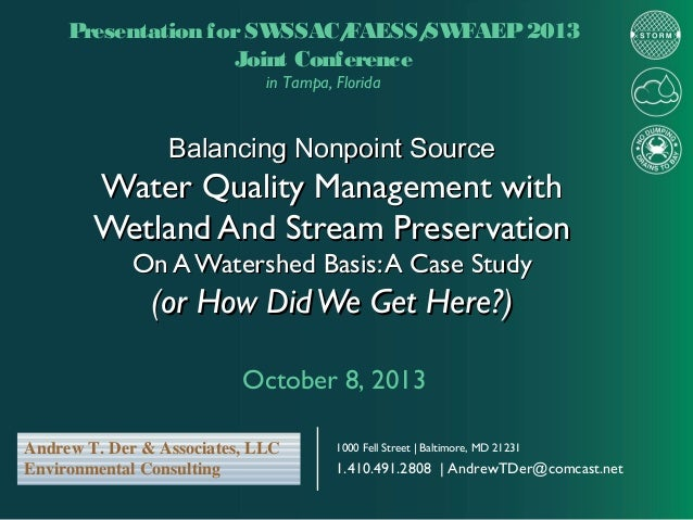 Presentation for SW SSAC/ FAESS/ FAEP 2013 SW Joint Conference in Tampa, Florida  Balancing Nonpoint Source  Water Quality...