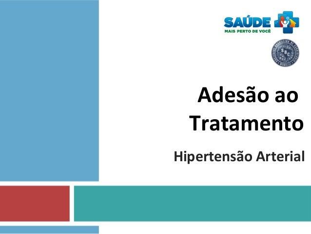 Adesão ao Tratamento Hipertensão Arterial