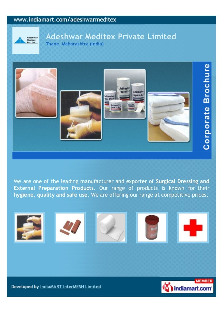 Adeshwar Meditex Private Limited            Thane, Maharashtra (India)We are one of the leading manufacturer and exporter ...