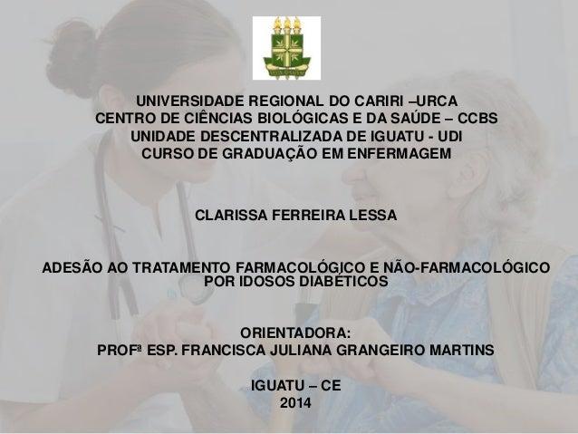 UNIVERSIDADE REGIONAL DO CARIRI –URCA CENTRO DE CIÊNCIAS BIOLÓGICAS E DA SAÚDE – CCBS UNIDADE DESCENTRALIZADA DE IGUATU - ...
