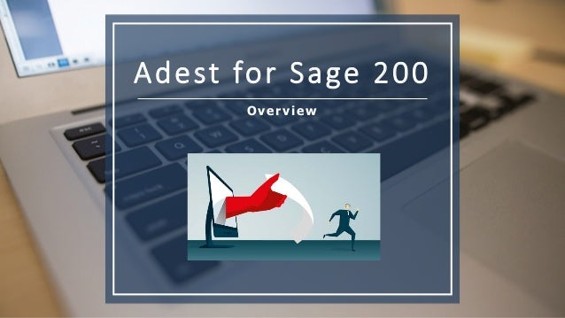 Adest for Sage 200 Overview