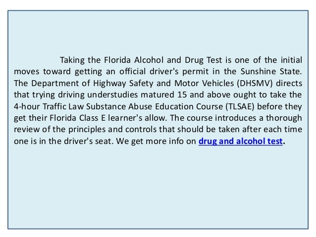 Ades traffic school for Florida department of motor vehicles drug and alcohol test