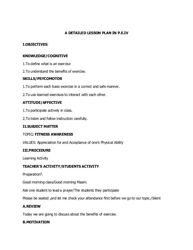 A DETAILED LESSON PLAN IN P.E.IV I.OBJECTIVES: KNOWLEDGE/COGNITIVE 1.