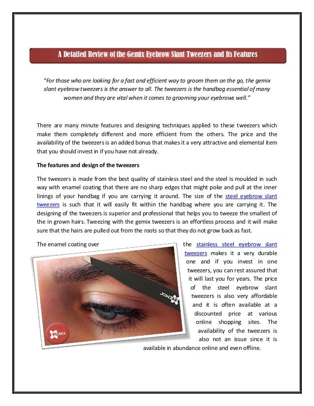 """""""For those who are looking for a fast and efficient way to groom them on the go, the gemix slant eyebrow tweezers is the a..."""