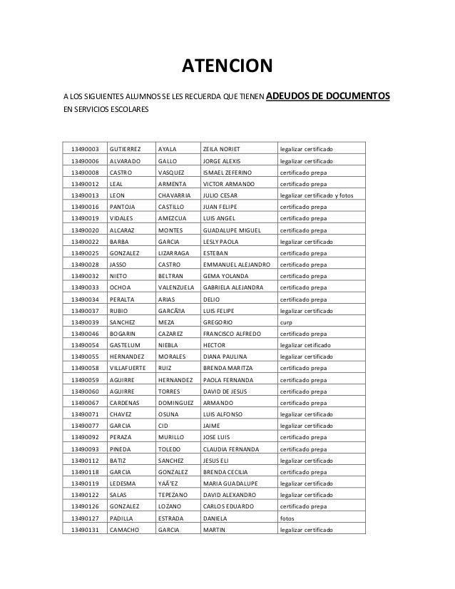 ATENCIONA LOS SIGUIENTES ALUMNOS SE LES RECUERDA QUE TIENEN ADEUDOS DE DOCUMENTOSEN SERVICIOS ESCOLARES13490003 GUTIERREZ ...