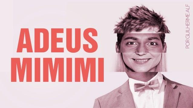 PorGUILHERMEALF ADEUS MIMIMI