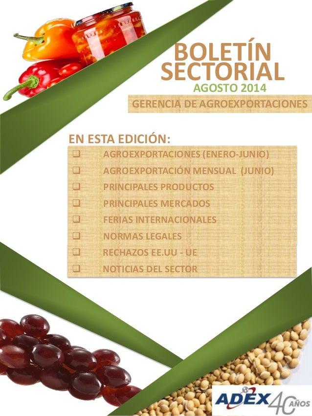 BOLETÍN SECTORIAL GERENCIA DE AGROEXPORTACIONES  AGROEXPORTACIONES (ENERO-JUNIO)  AGROEXPORTACIÓN MENSUAL (JUNIO)  PRIN...