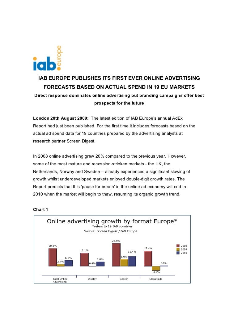 IAB EUROPE PUBLISHES ITS FIRST EVER ONLINE ADVERTISING      FORECASTS BASED ON ACTUAL SPEND IN 19 EU MARKETS Direct respon...