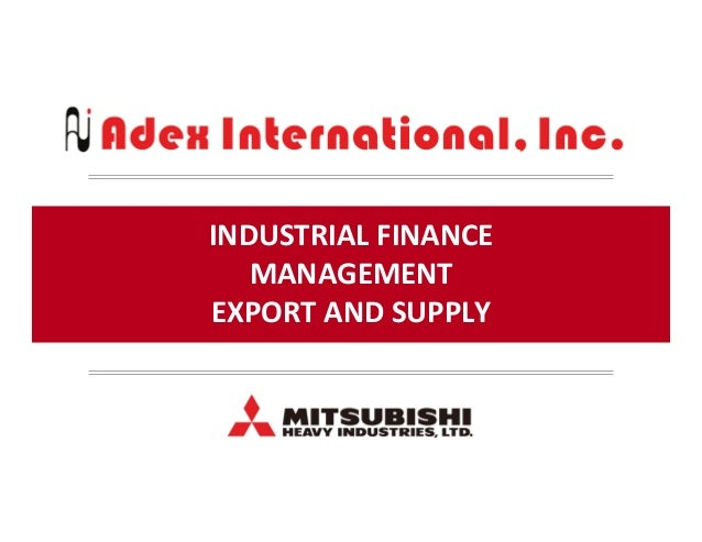 INDUSTRIAL  FINANCE   MANAGEMENT   EXPORT  AND  SUPPLY