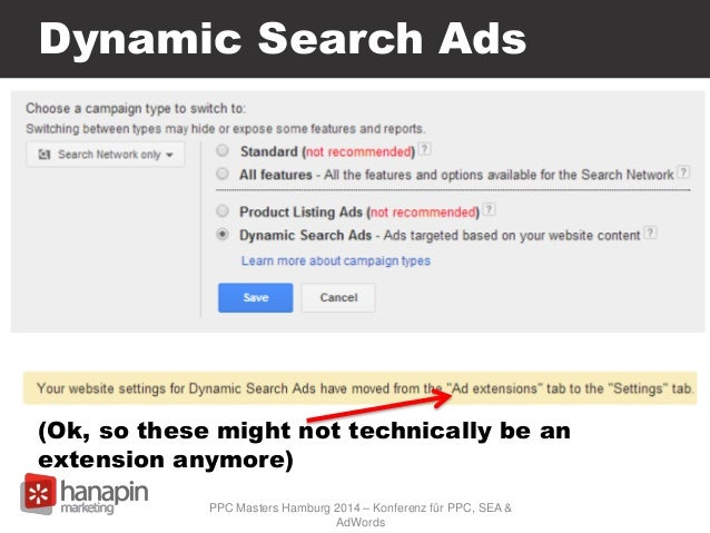 Dynamic Search Ads (Ok, so these might not technically be an extension anymore) PPC Masters Hamburg 2014 – Konferenz für P...