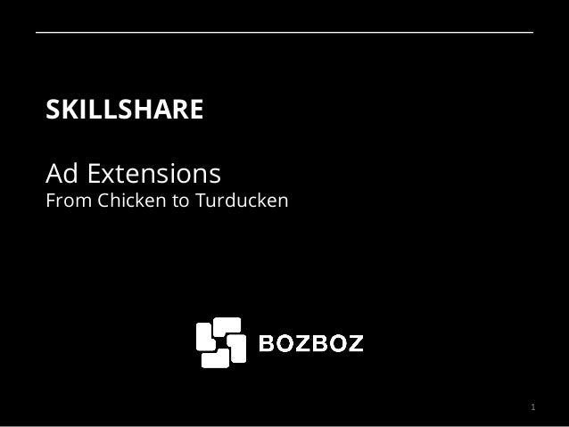 SKILLSHARE Ad Extensions From Chicken to Turducken 1