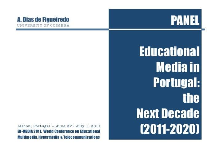 PANEL                                                 Educational                                                    Media...