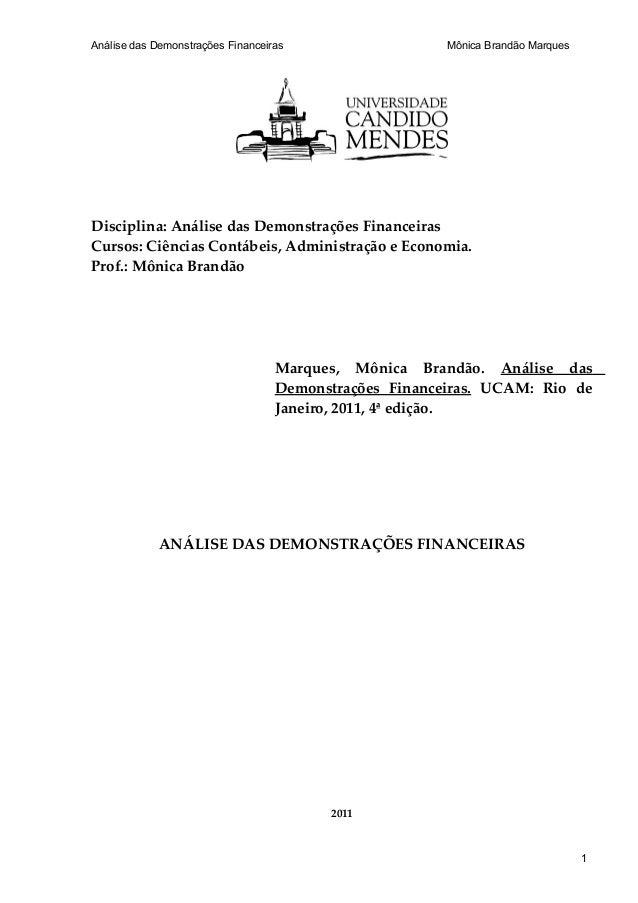 Análise das Demonstrações Financeiras                   Mônica Brandão MarquesDisciplina: Análise das Demonstrações Financ...