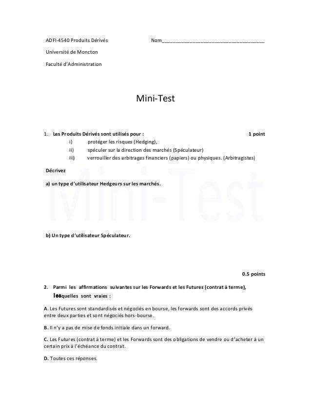 ADFI-4540 Produits Dérivés Nom_____________________________________  Université de Moncton  Faculté d'Administration  Mini...