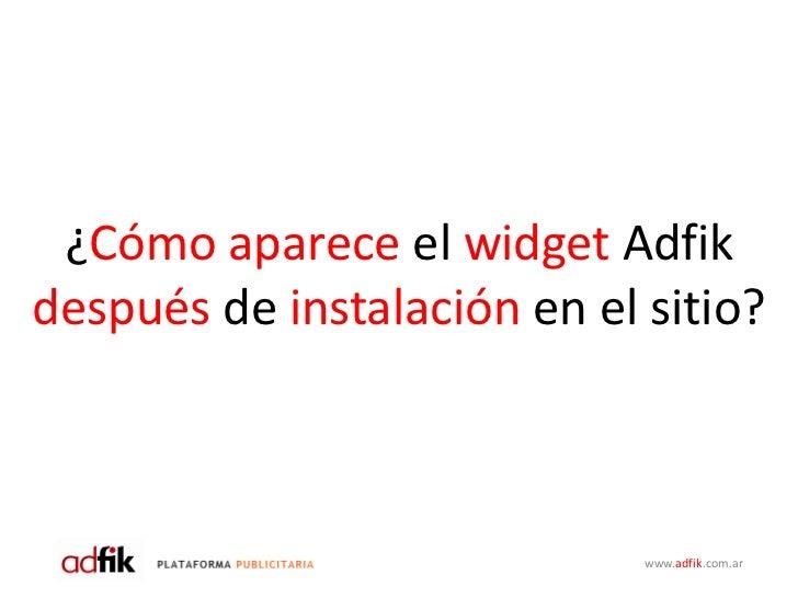 Instala Widget Adfik En Tu Sitio Adfikar 21