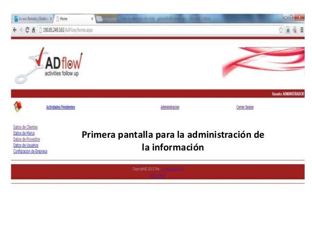 Primera pantalla para la administración de la información