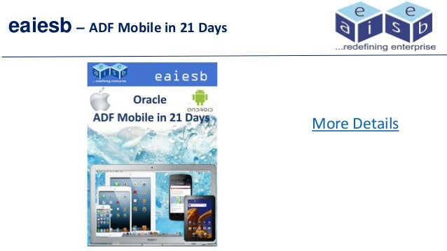 eaiesb – ADF Mobile in 21 Days More Details