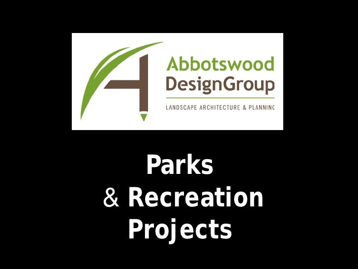 Parks & Recreation   Projects