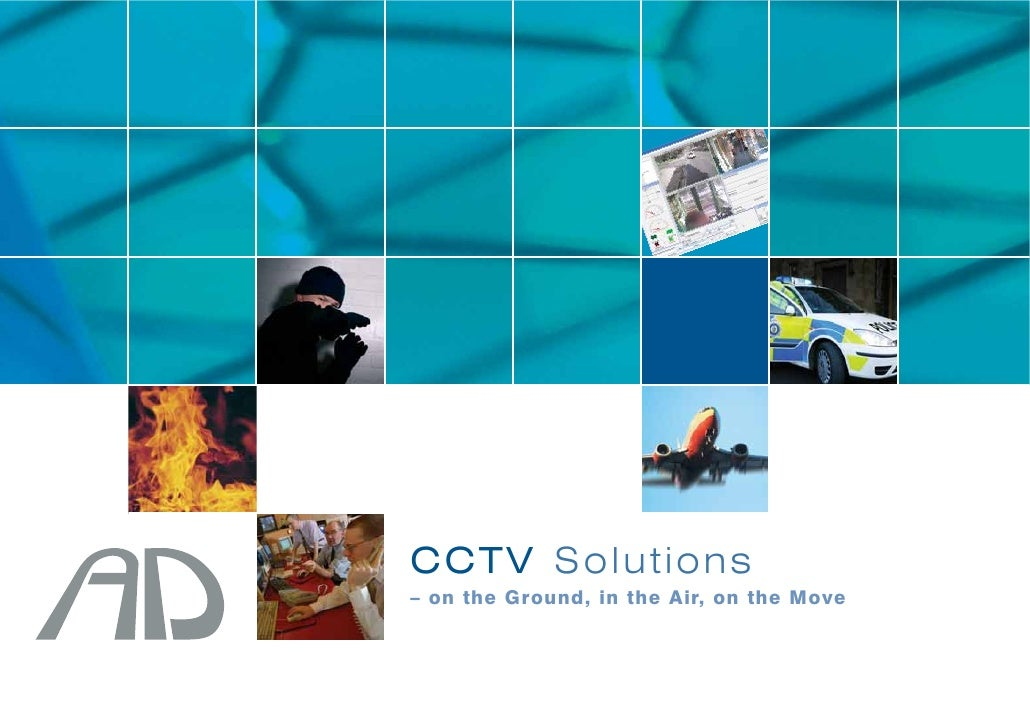 CCTV Solutions – on the Ground, in the Air, on the Move