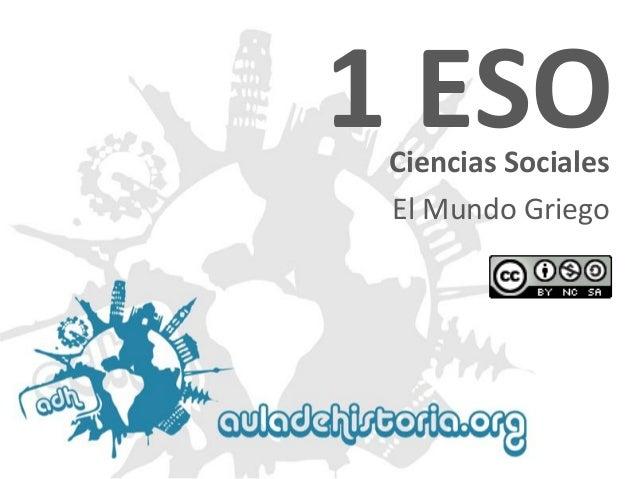 Ciencias Sociales 1 ESO El Mundo Griego