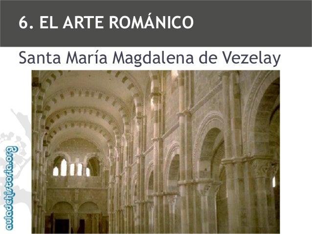 6. EL ARTE ROMÁNICO Santa María Magdalena de Vezelay